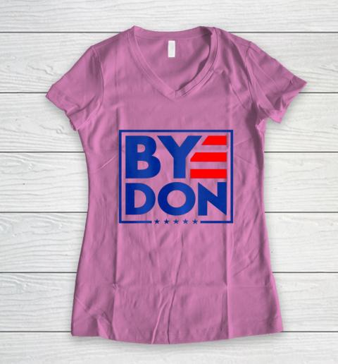 Funny Bye Don 2020 Joe Biden Anti Trump Women's V-Neck T-Shirt 8