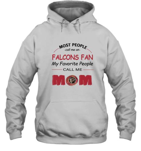 Most People Call Me Atlanta Falcons Fan Football Mom Hoodie