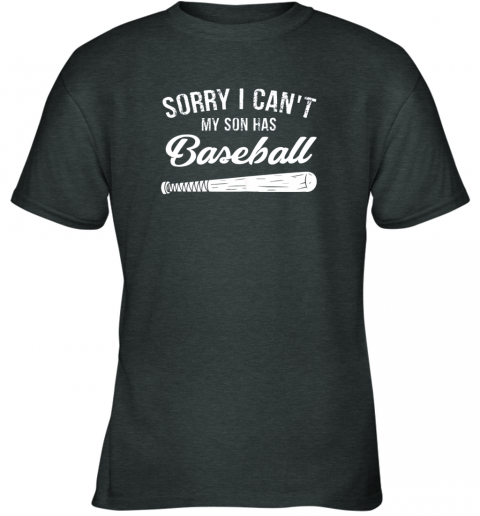 yhbg sorry i cant my son has baseball shirt mom dad gift youth t shirt 26 front dark heather