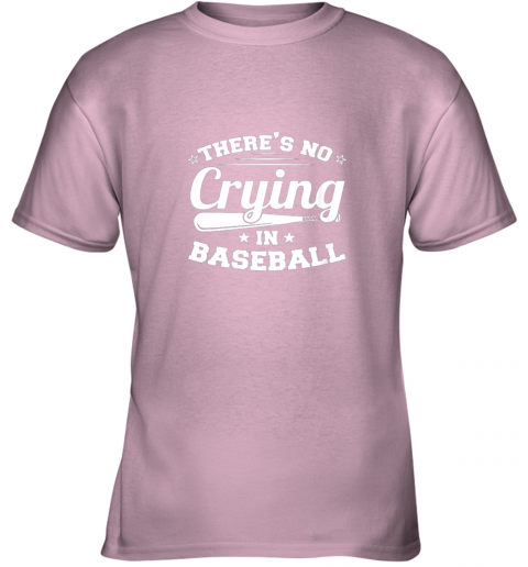 hhv4 there39 s no crying in baseball gift youth t shirt 26 front light pink