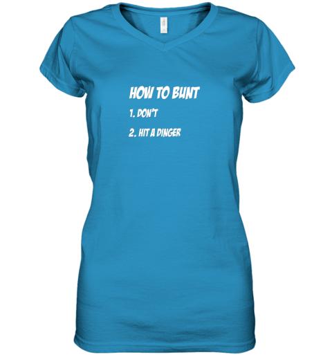 o8z6 how to bunt 1 don39 t 2 hit a dinger baseball softball women v neck t shirt 39 front sapphire
