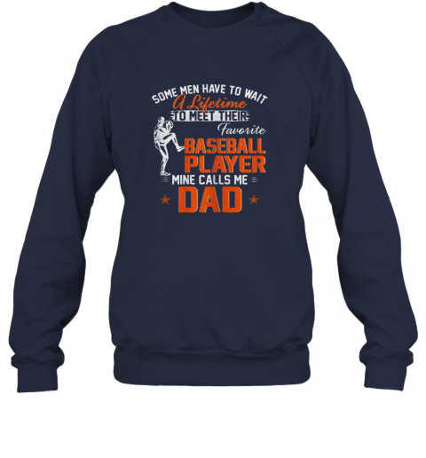 i0sl my favorite baseball player calls me dad funny father39 s day gift sweatshirt 35 front navy