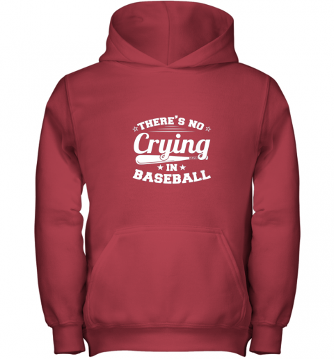 0g44 there39 s no crying in baseball gift youth hoodie 43 front red