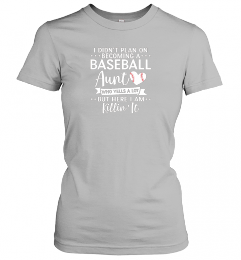 x2pa i didn39 t plan on becoming a baseball aunt gift ladies t shirt 20 front sport grey