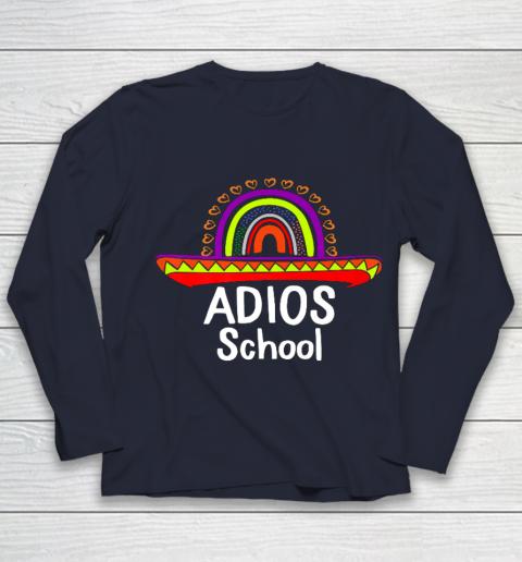 Adios School Happy Last Day Of School 2021 Teacher Mexican Youth Long Sleeve 2
