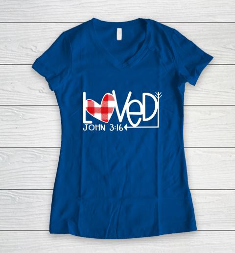 John 3 16 Loved Valentine Heart Women's V-Neck T-Shirt 7