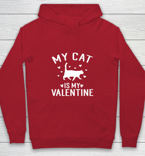 My Cat is My Valentine T Shirt Anti Valentines Day Youth Hoodie 7