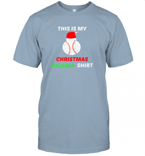 cko2 this is my christmas pajama shirtgift for baseball lover jersey t shirt 60 front light blue