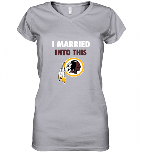 upjs i married into this washington redskins football nfl women v neck t shirt 39 front sport grey
