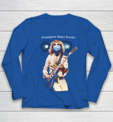 Peter Frampton Covid Stays Inside Youth Long Sleeve 7