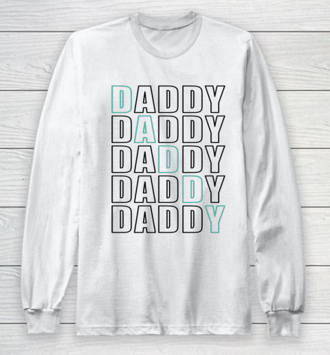 Daddy Dad Father Shirt for Men Father s Day Gift Long Sleeve T-Shirt
