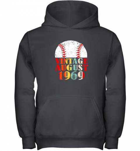 Born August 1969 Baseball Shirt 50th Birthday Gifts Youth Hoodie