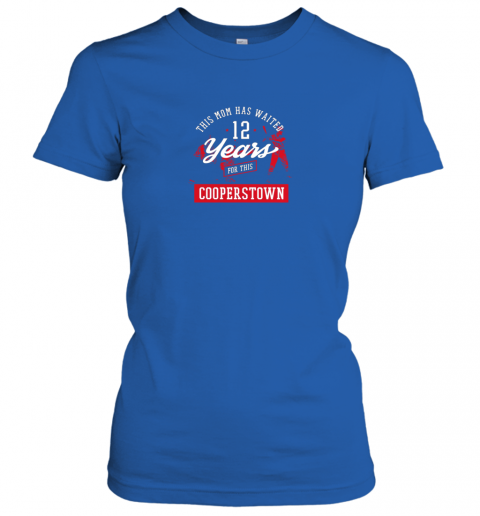 v2ti this mom has waited 12 years baseball sports cooperstown ladies t shirt 20 front royal
