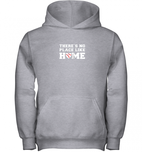 9ow7 there39 s no place like home baseball shirt kids baseball tee youth hoodie 43 front sport grey