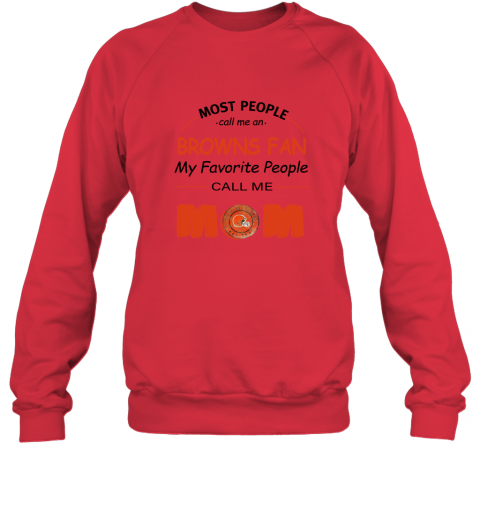 7unt most people call me cleveland browns fan football mom sweatshirt 35 front red