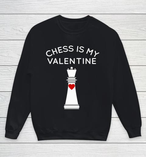Chess Is My Valentine Youth Sweatshirt
