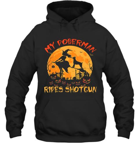 My Doberman Rides Shotgun Halloween Funny Dog Lover Hoodie