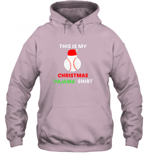 uzhf this is my christmas pajama shirtgift for baseball lover hoodie 23 front light pink
