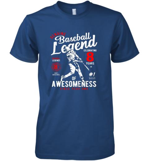 k5p6 kids 8th birthday gift baseball legend 8 years premium guys tee 5 front royal