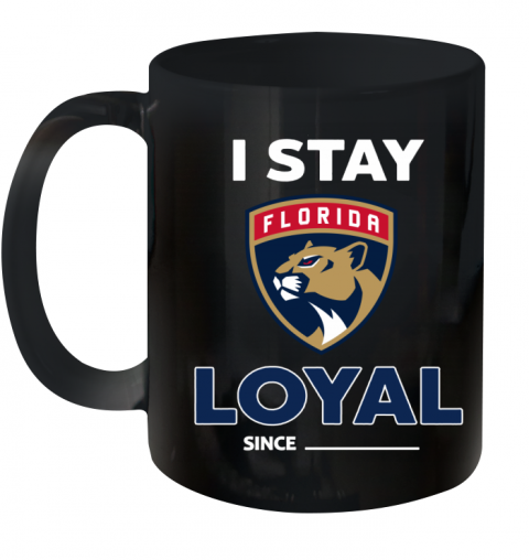 Florida Panthers I Stay Loyal Ceramic Mug 11oz
