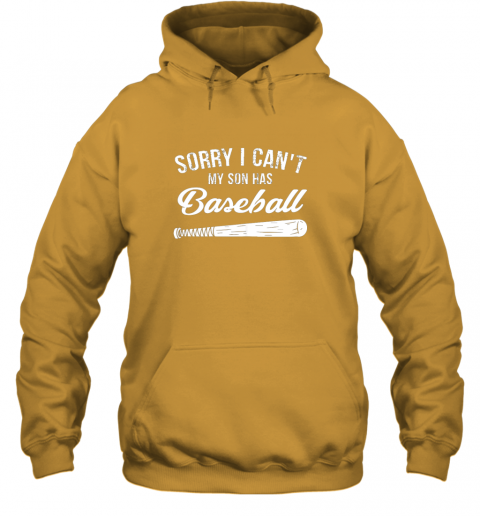 vm2o sorry i cant my son has baseball shirt mom dad gift hoodie 23 front gold