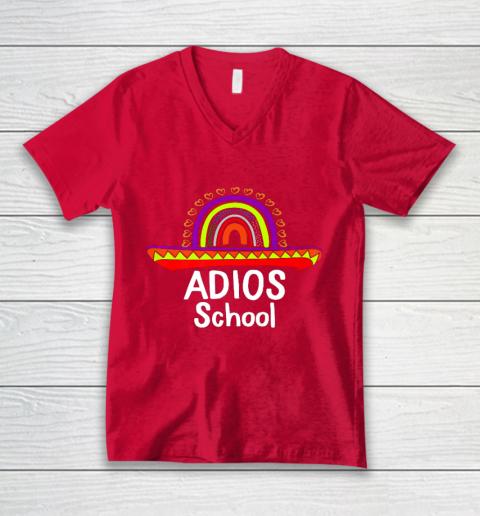 Adios School Happy Last Day Of School 2021 Teacher Mexican V-Neck T-Shirt 6