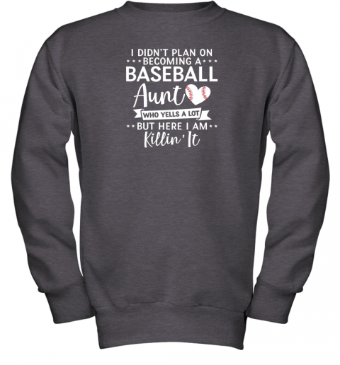 skxs i didn39 t plan on becoming a baseball aunt gift youth sweatshirt 47 front dark heather