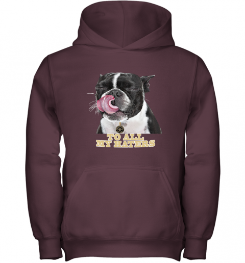New Orleans Saints To All My Haters Dog Licking Youth Hoodie