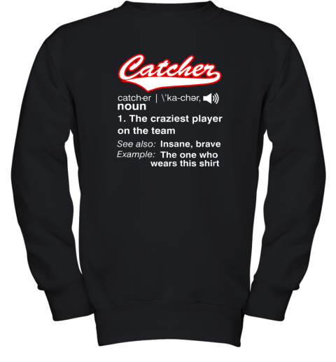 Softball, Baseball Catcher Shirt,Vintage funny Definition Youth Sweatshirt