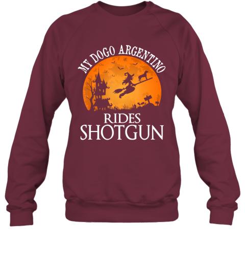 Dogo Argentino Rides Shotgun Dog Lover Halloween Party Gift Sweatshirt
