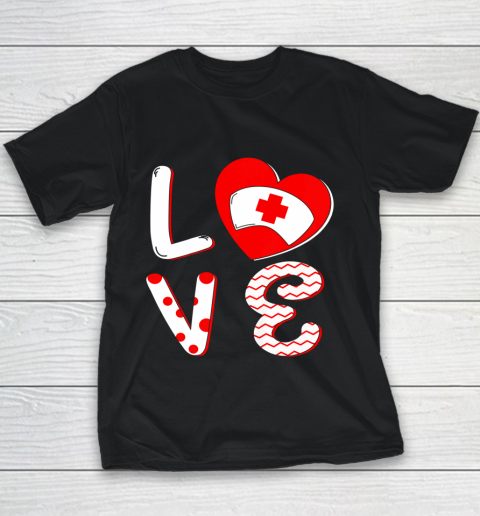 Medical Nurse Valentine Day Shirt Love Matching Youth T-Shirt