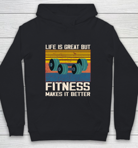 Life is good but Fitness makes it better Youth Hoodie
