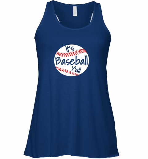 g2eo it39 s baseball y39 all shirt funny pitcher catcher mom dad gift flowy tank 32 front true royal