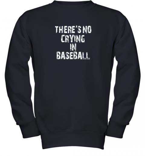 8fs9 there39 s no crying in baseball youth sweatshirt 47 front navy