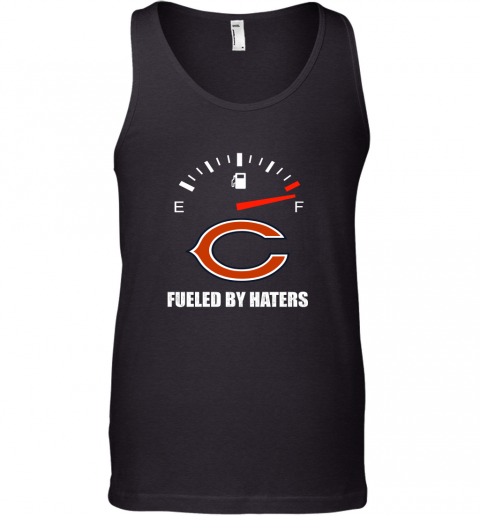 Fueled By Haters Maximum Fuel Chicago Bears Tank Top