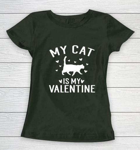My Cat is My Valentine T Shirt Anti Valentines Day Women's T-Shirt 4