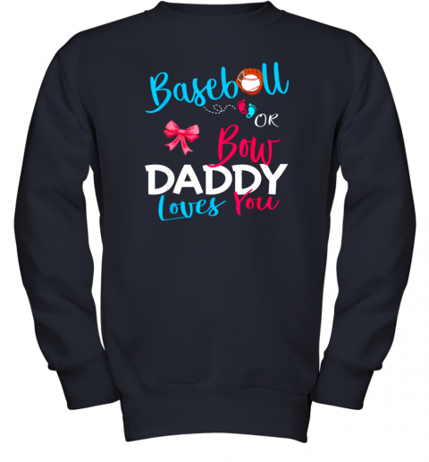 7eic mens baseball gender reveal team baseball or bow daddy loves you youth sweatshirt 47 front navy