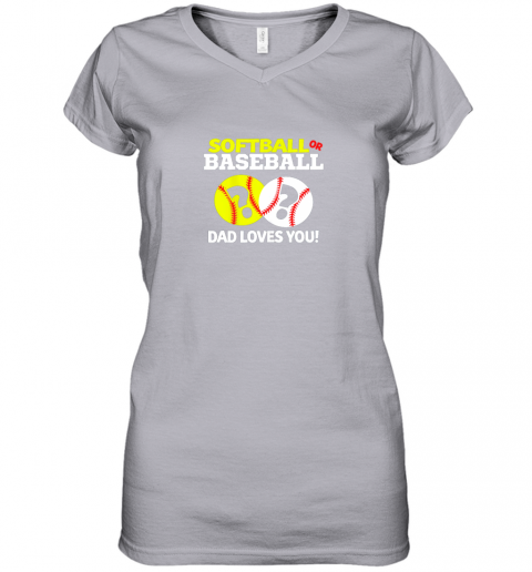 glrv softball or baseball dad loves you gender reveal women v neck t shirt 39 front sport grey