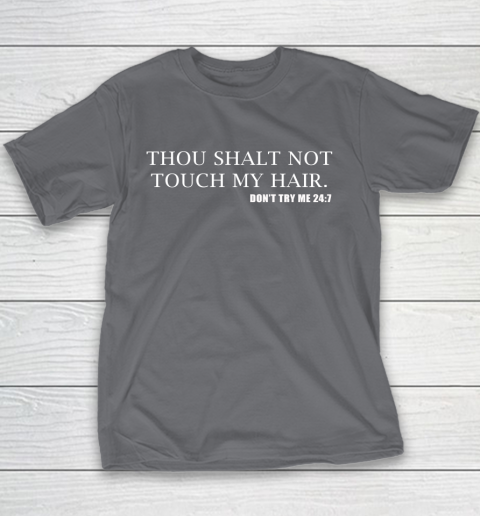 Thou Shalt Not Touch My Hair Youth T-Shirt 5