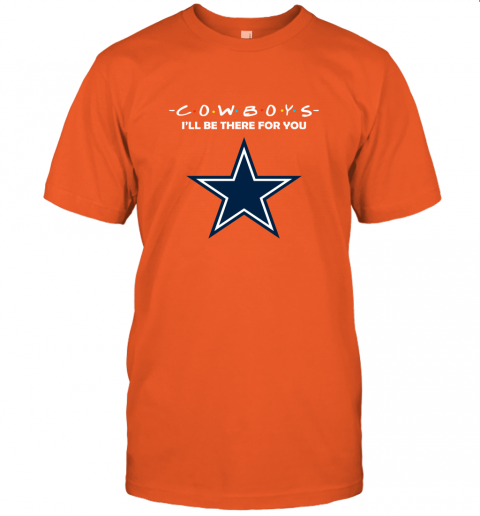 I'll Be There For You DALLAS COWBOYS FRIENDS Movie NFL T-Shirt