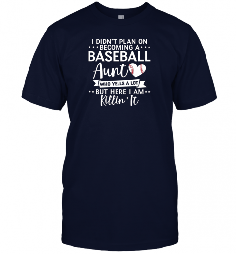 5dhq i didn39 t plan on becoming a baseball aunt gift jersey t shirt 60 front navy
