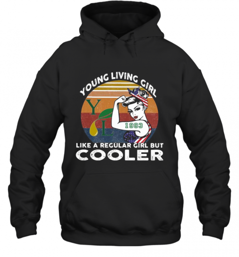 Young Living Girl Like A Regular Girl But Cooler 1993 Vintage Retro Hoodie