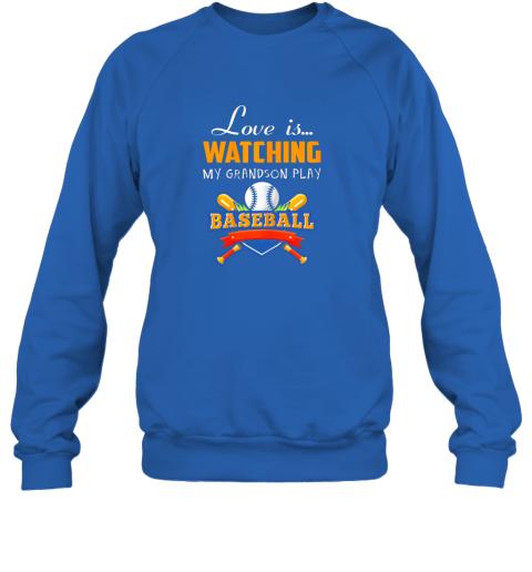 brqk love is watching my grandson play baseball shirt grandma sweatshirt 35 front royal