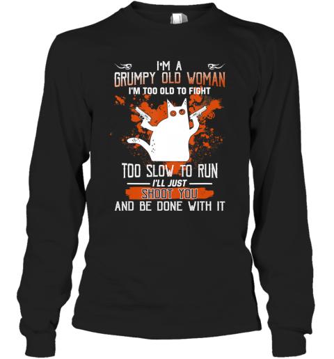 I'm A Grumpy Old Woman Black cat Halloween Long Sleeve T-Shirt