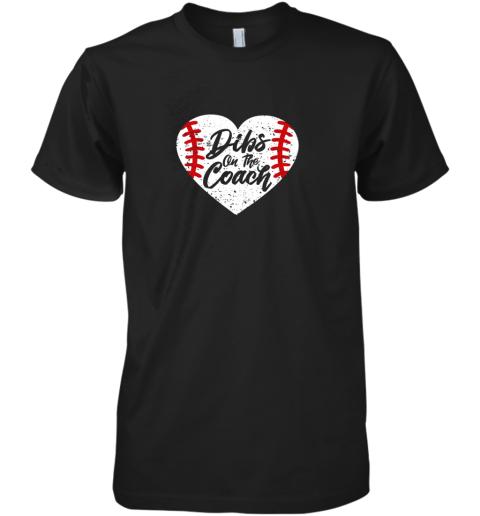 Dibs On The Coach Funny Baseball Premium Men's T-Shirt