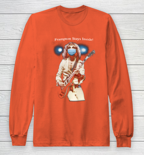 Peter Frampton Covid Stays Inside Long Sleeve T-Shirt 3