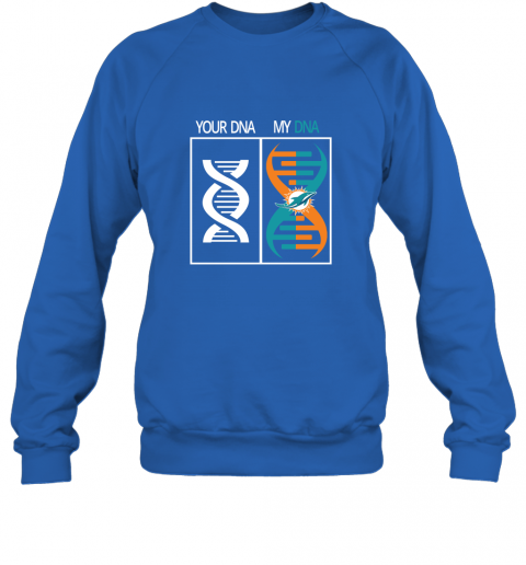 7mvr my dna is the miami dolphins football nfl sweatshirt 35 front royal