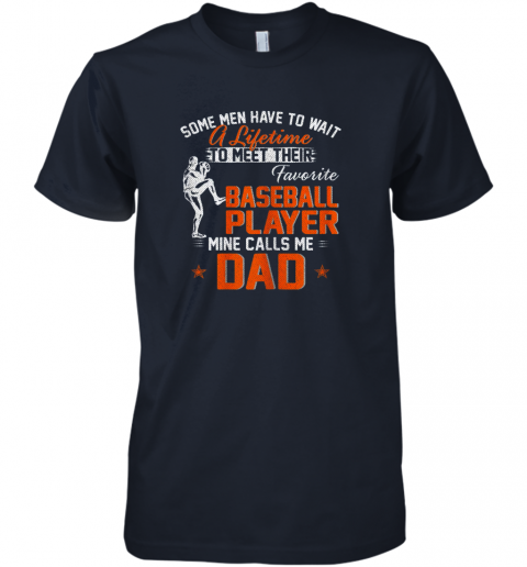 n1yp my favorite baseball player calls me dad funny father39 s day gift premium guys tee 5 front midnight navy