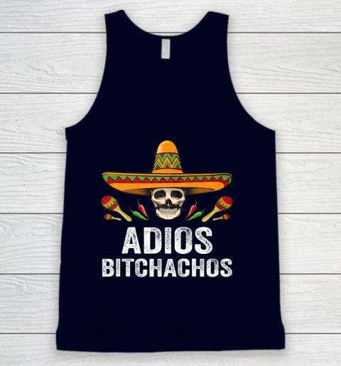 Adios Bitchachos Shirt Funny Mexican Skull Cinco De Mayo Tank Top 2