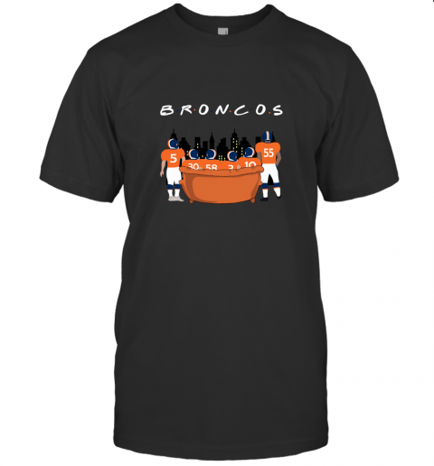 The Denver Broncos Together F.R.I.E.N.D.S NFL T-Shirt